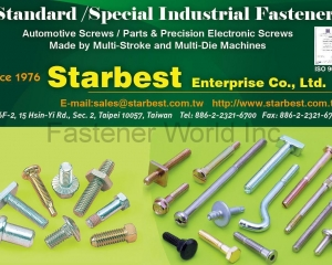 Standard / Special Industrial Fasteners, Automotive Screws, Parts & Precision Electronic Screws(STARBEST ENTERPRISE CO., LTD. )