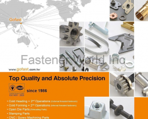 Cold Heading & 2nd Operations, Open Die Parts, Stamping Parts, CNC/Screw Machining Parts, Assembly Parts, Licensee Parts(GOFAST CO., LTD. )