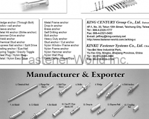 Sleeve Anchor, Metal Hit Anchor, Strike Anchor, Hammer-Drive Anchor, Shield Anchor, Chemical Stud Anchor, Express Nail Anchor, Ceiling Anchor, Spring Toggle, Steel Plug, Nylon Plug, Metal/Nylon Easy Drive, Drop-in Anchor, Brass Anchor(KING CENTURY GROUP CO., LTD.)