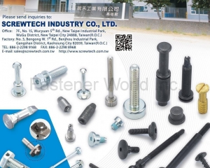 Special Threaded Fasteners, Pins(SCREWTECH INDUSTRY CO., LTD. )