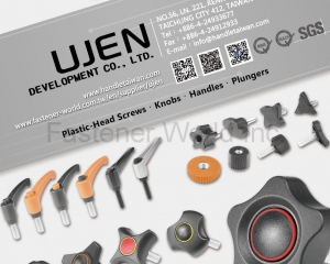 Plastic-Head Screws, Knobs, Handles, Plungers(UJEN  DEVELOPMENT CO., LTD.)